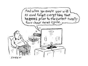 """""""And when you awake you will as usual forget everything that happened prio?"""" - Cartoon by David Sipress"""