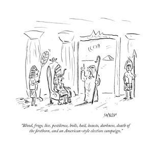 """Blood, frogs, lice, pestilence, boils, hail, locusts, darkness, death of ?"" - Cartoon by David Sipress"