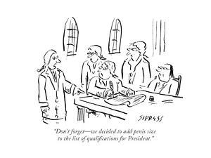 """""""Don't forget?we decided to add penis size to the list of qualifications f..."""" - Cartoon by David Sipress"""