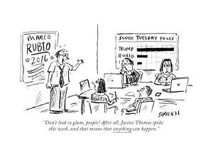 """""""Don't look so glum, people! After all, Justice Thomas spoke this week, an..."""" - Cartoon by David Sipress"""