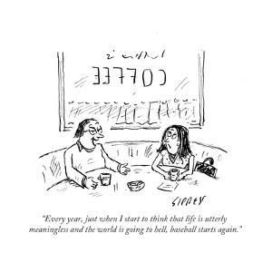 """""""Every year, just when I start to think that life is utterly meaningless aÉ"""" - Cartoon by David Sipress"""