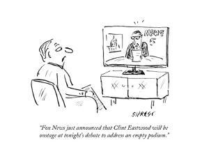 """""""Fox News just announced that Clint Eastwood will be onstage at tonight's ?"""" - Cartoon by David Sipress"""