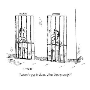 """""""I cloned a guy in Reno.  How 'bout yourself?"""" - New Yorker Cartoon by David Sipress"""