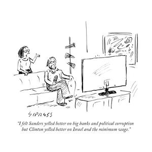 """""""I felt Sanders yelled better on big banks and political corruption but ClÉ"""" - Cartoon by David Sipress"""