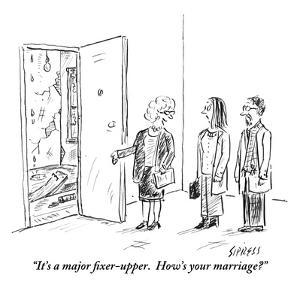 """It's a major fixer-upper.  How's your marriage?"" - New Yorker Cartoon by David Sipress"