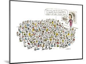 It's only the first day, so I haven't had a chance to learn all your names? - Cartoon by David Sipress