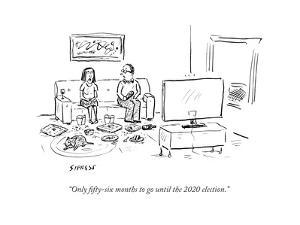 """""""Only fifty-six months to go until the 2020 election."""" - Cartoon by David Sipress"""