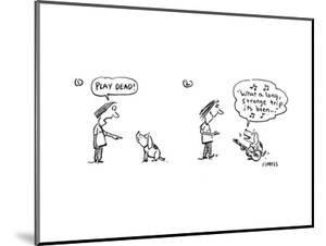 """Play Dead!"" - Cartoon by David Sipress"