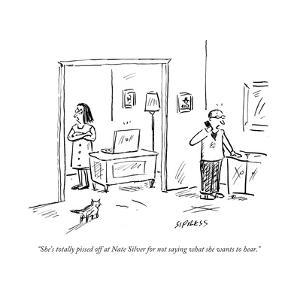 """""""She's totally pissed off at Nate Silver for not saying what she wants to ?"""" - Cartoon by David Sipress"""