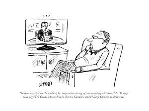 """""""Sources say that in the wake of his impressive string of commanding victo..."""" - Cartoon by David Sipress"""