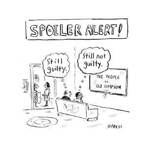 Still Guilty. Still Not Guilty. - Cartoon by David Sipress
