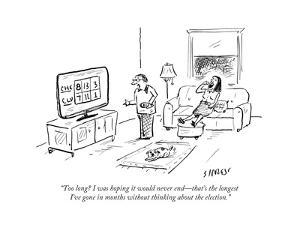 """""""Too long? I was hoping it would never end?that's the longest I've gone in?"""" - Cartoon by David Sipress"""