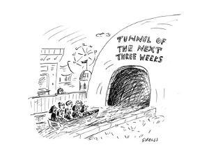 Tunnel of the Next Three Weeks - Cartoon by David Sipress