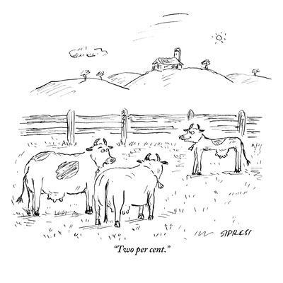 """Two per cent."" - New Yorker Cartoon"