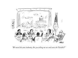 """""""We saved the auto industry. Are you telling me we can't save the Twinkie? - Cartoon by David Sipress"""
