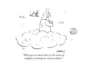 """What goes on down there in the name of religion is turning me into an ath?"" - Cartoon by David Sipress"