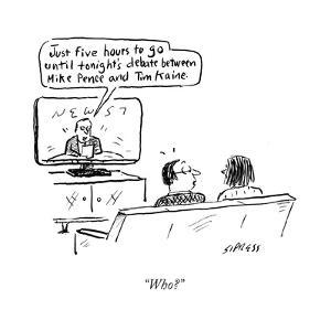 """""""Who?"""" - Cartoon by David Sipress"""