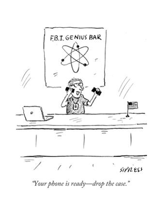 """Your phone is ready—drop the case."" - Cartoon"