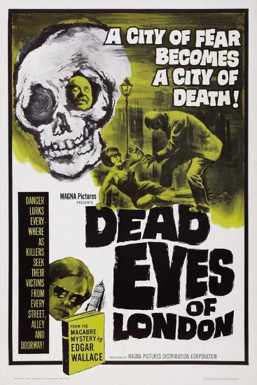 Dead Eyes of London, 1961--Art Print