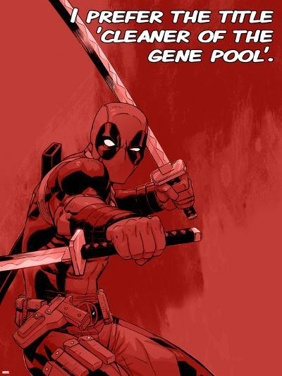 Deadpool - Cleaner of the Gene Pool--Art Print