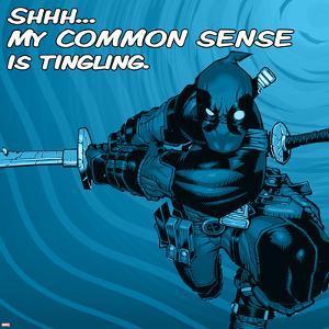 Deadpool - Shhh? My Common Sense is Tingling