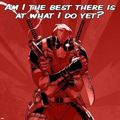 https://imgc.artprintimages.com/img/print/deadpool-the-best-there-is-at-what-i-do-square_u-l-q1bl28o0.jpg?p=0