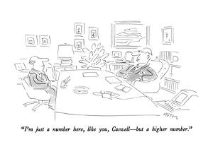"""""""I'm just a number here, like you, Caswell?but a higher number."""" - New Yorker Cartoon by Dean Vietor"""