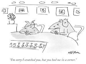 """""""I'm sorry I scratched you, but you had me in a corner."""" - New Yorker Cartoon by Dean Vietor"""