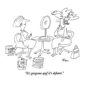 """""""It's gorgeous and it's defiant."""" - New Yorker Cartoon by Dean Vietor"""