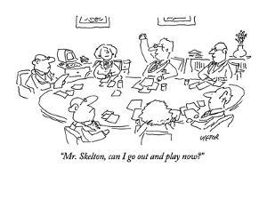 """""""Mr. Skelton, can I go out and play now?"""" - New Yorker Cartoon by Dean Vietor"""