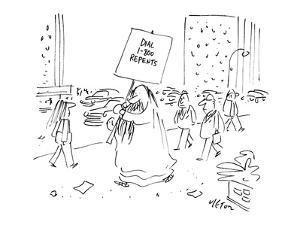 Religious man carries a sign that reads 'DIAL 1800 REPENTS.' - New Yorker Cartoon by Dean Vietor