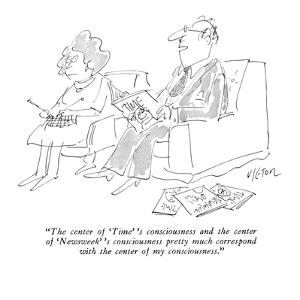 """""""The center of 'Time' 's consciousness and the center of 'Newsweek' 's con?"""" - New Yorker Cartoon by Dean Vietor"""