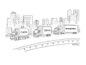 """Three trucks, one labeled """"Coffee"""", the next """"Danish"""" and the last """"The Ne? - New Yorker Cartoon by Dean Vietor"""