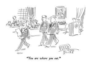 """""""You are where you eat."""" - New Yorker Cartoon by Dean Vietor"""