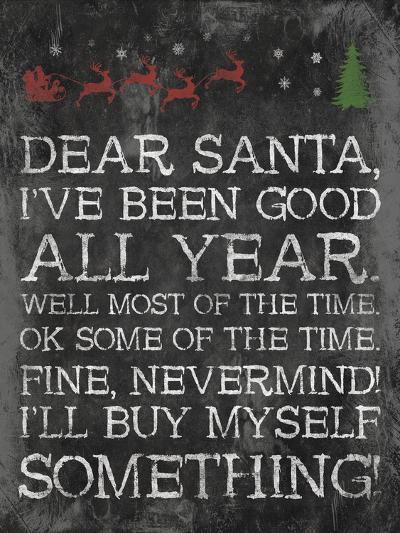 Dear Santa Nevermind-Jace Grey-Art Print