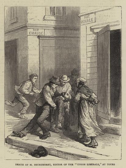 Death of M Beurtheret, Editor of the Union Liberale, at Tours--Giclee Print