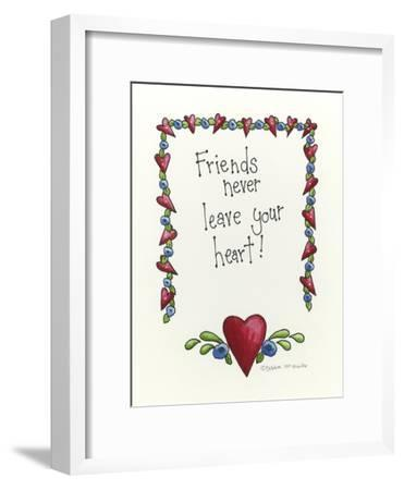 Friends Never Leave Your Heart