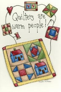 Quilters are Warm People by Debbie McMaster