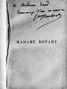 Dédicace de Gustave Flaubert sur un exemplaire de Madame Bovary à George Sand
