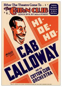 Cab Calloway and His Cotton Club Orchestra at the Cotton Club, New York City, 1931 by Dennis Loren