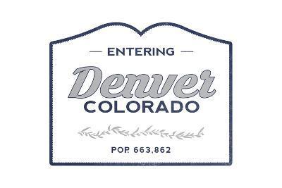 Denver, Colorado - Now Entering (Blue)-Lantern Press-Art Print