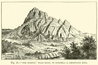 """Der Borzen,"" Near Bilin, in Bohemia, a Phonolite Hill--Giclee Print"