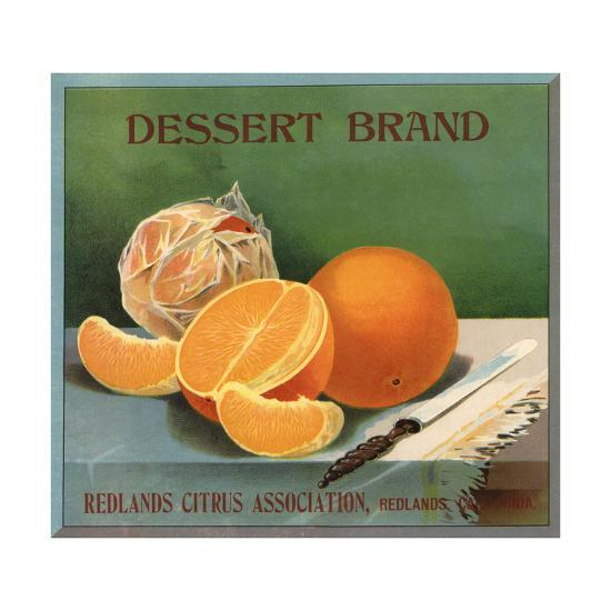 Dessert Brand - Redlands, California - Citrus Crate Label-Lantern Press-Art Print