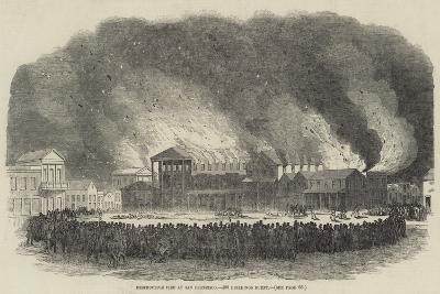 Destructive Fire at San Francisco, 400 Buildings Burnt--Giclee Print