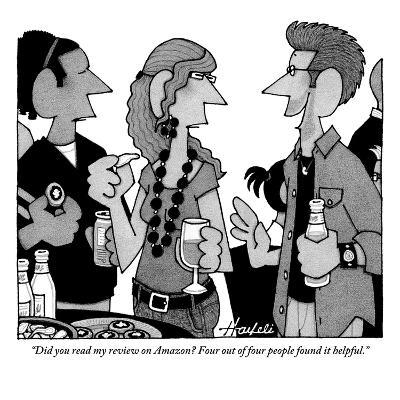 """""""Did you read my review on Amazon? Four out of four people found it helpful."""" - New Yorker Cartoon-William Haefeli-Premium Giclee Print"""