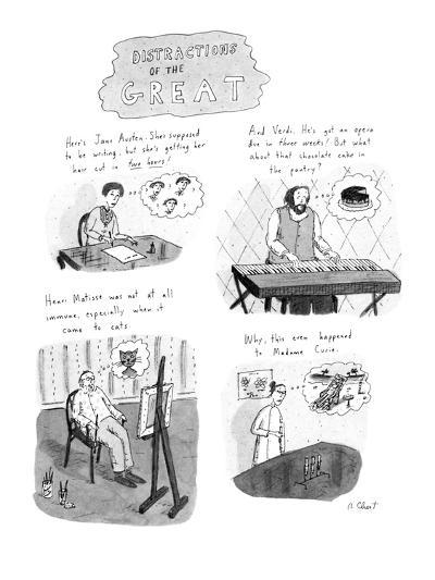 Distractions of the Great. - New Yorker Cartoon-Roz Chast-Premium Giclee Print