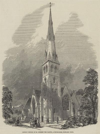 District Church of St Stephen the Martyr, Avenue-Road, Portland Town--Giclee Print