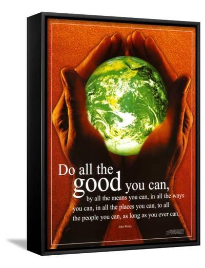 Do All The Good You Can--Framed Canvas Print