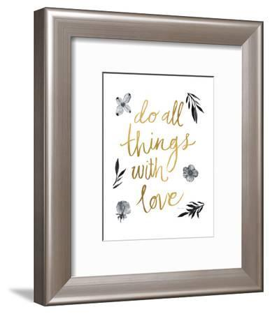 Do All Things with Love BW-Sara Zieve Miller-Framed Art Print