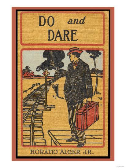 Do and Dare--Art Print